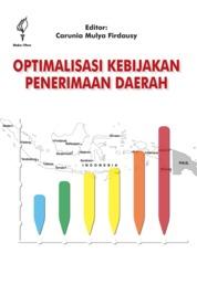 Cover Optimalisasi Kebijakan Penerimaan Daerah oleh Carunia Mulya Firdausy