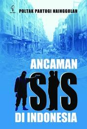 Ancaman ISIS di Indonesia by Poltak Partogi Nainggolan Cover