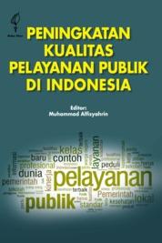 Cover Peningkatan Kualitas Pelayanan Publik di Indonesia oleh Muhammad Alfisyahrin