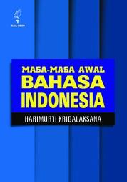 Cover Masa-masa awal Bahasa Indonesia oleh Harimurti Kridalaksana