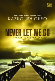 Cover Jangan Lepaskan Aku (Never Let Me Go) oleh Kazuo Ishiguro