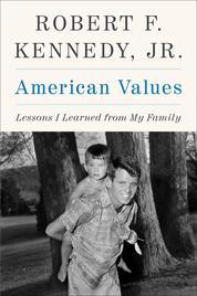 Cover American Values oleh Robert F. Kennedy, Jr.