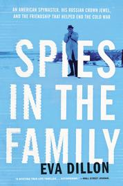 Cover Spies in the Family oleh Eva Dillon