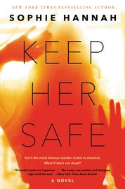 Keep Her Safe by Sophie Hannah Cover