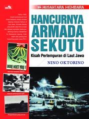 Cover Seri Nusantara Membara: Hancurnya Armada Sekutu oleh Nino Oktorino