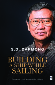 Cover Building a Ship While Sailing oleh S.D. Darmono