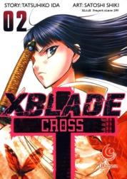 Cover LC: X Blade + -Cross- 02 oleh Shiki Satoshi & Ida Tatsuhiko