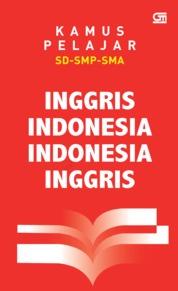 Cover Kamus Pelajar: Inggris-Indonesia, Indonesia-Inggris oleh Tim GPU