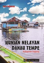 HUNIAN NELAYAN DANAU TEMPE ( Kabupaten Soppeng) by Faris jumawan Cover