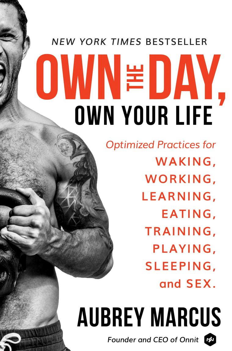 Buku Digital Own the Day, Own Your Life oleh Aubrey Marcus