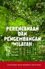 Cover PERENCANAAN DAN PENGEMBANGAN WILAYAH oleh Ernan Rustiadi