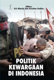 Cover POLITIK KEWARGAAN DI INDONESIA oleh Eric Hiariej