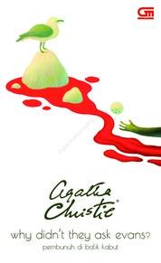 Cover Pembunuh di Balik Kabut (Why Didn't They Ask Evans?) oleh Agatha Christie