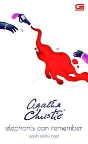 Cover Gajah Selalu Ingat (Elephant's Can Remember) oleh Agatha Christie
