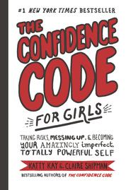 Cover The Confidence Code for Girls oleh Katty Kay