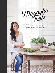 Magnolia Table by Joanna Gaines Cover