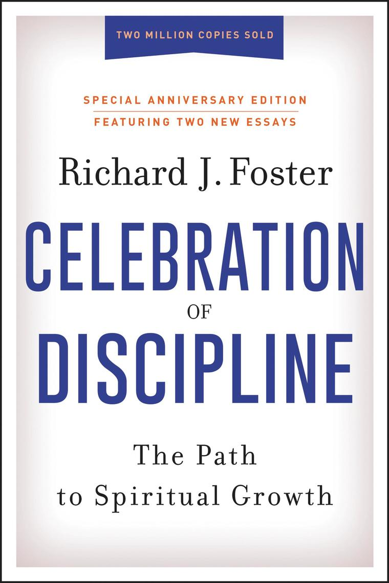 Celebration of Discipline, Special Anniversary Edition by Richard J. Foster Digital Book