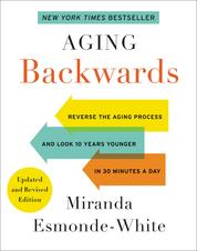 Cover Aging Backwards: Updated and Revised Edition oleh Miranda Esmonde-White