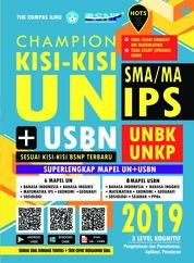Cover CHAMPION KISI - KISI UN + USBN SMA/MA IPS 2019 oleh Tim Kompas Ilmu