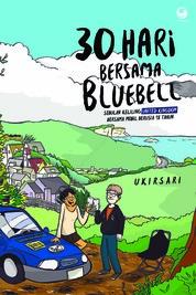 Cover 30 Hari Bersama BlueBell oleh Wukisari