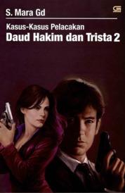 Cover Kasus-Kasus Pelacakan Daud Hakim & Trista #2 oleh S. Mara Gd.