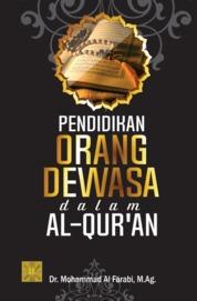 PENDIDIKAN ORANG DEWASA DALAM AL-QUR'AN by Dr. Mohammad Al Farabi, M.Ag. Cover