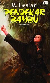 Cover Pendekar Bambu #2 oleh V Lestari