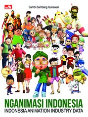Cover Nganimasi indonesia INDONESIA ANIMATION INDUSTRY DATA oleh Bambang Gunawan Santoso