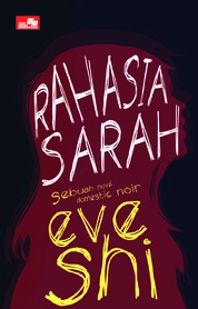 Cover Rahasia Sarah oleh Eve Shi