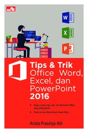 Tips & Trik Office Word, Excel, dan PowerPoint 2016 by Arista Prasetyo Adi Cover