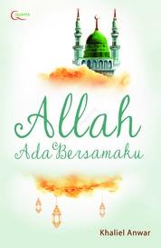 Allah Ada Bersamaku by Khaliel Anwar Cover