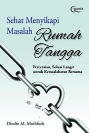 Sehat Menyikapi Masalah Rumah Tangga by Dindin M.Machfudz Cover