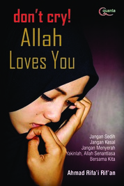Don`t Cry Allah Love You by Ahmad Rifa`i Rif`an Cover