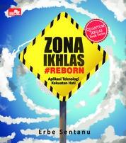 Cover Zona Ikhlas - Reborn oleh Erbe Sentanu