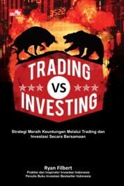 Trading Vs Investing by Ryan Filbert Wijaya, S.Sn, ME. Cover