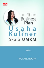 Business Plan Usaha Kuliner Skala UMKM by Wulan Ayodya Cover