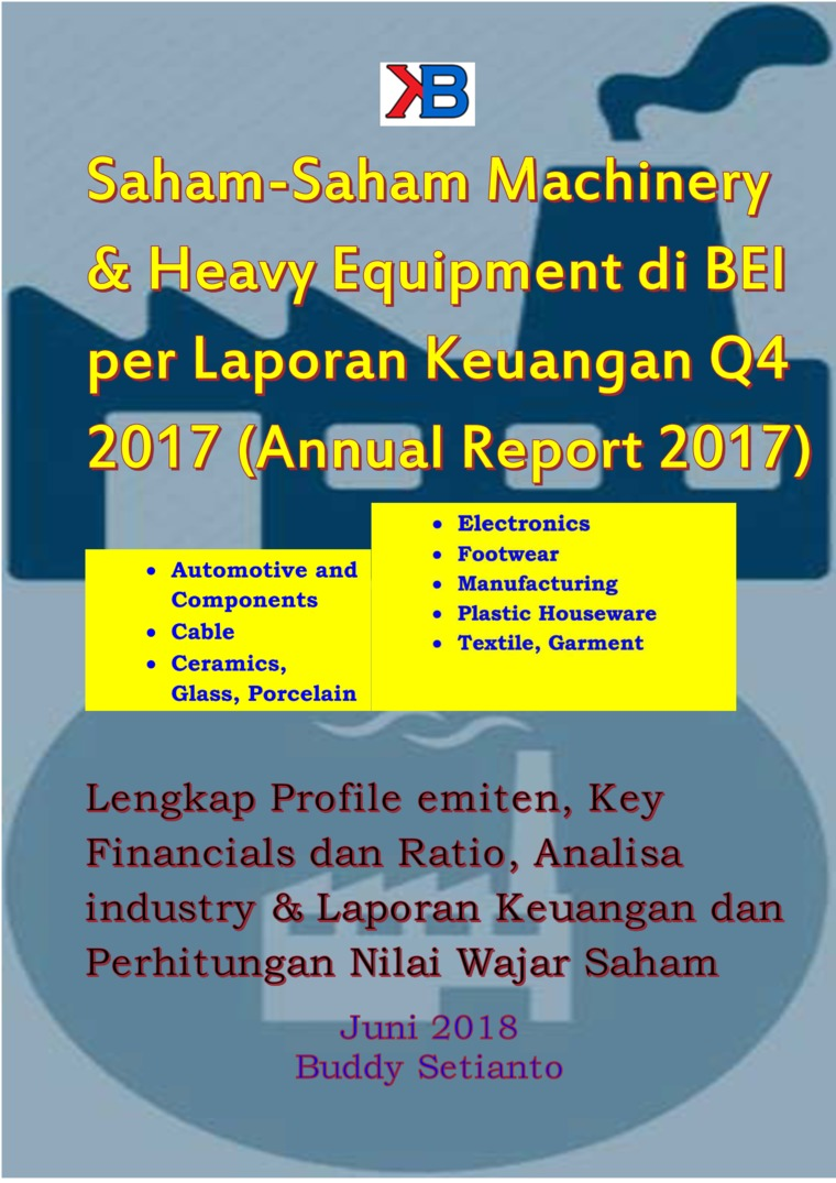 Saham-Saham Machinery And Heavy Equipment di BEI per Laporan Keuangan Q4 2017 by Buddy Setianto Digital Book