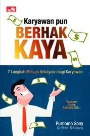 Cover Karyawan Pun Berhak Kaya oleh Purnomo Sony