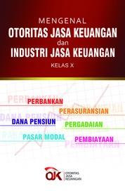 Cover Mengenal Otoritas Jasa Keuangan dan Industri Jasa Keuangan - New oleh Tim Elexmedia Komputindo