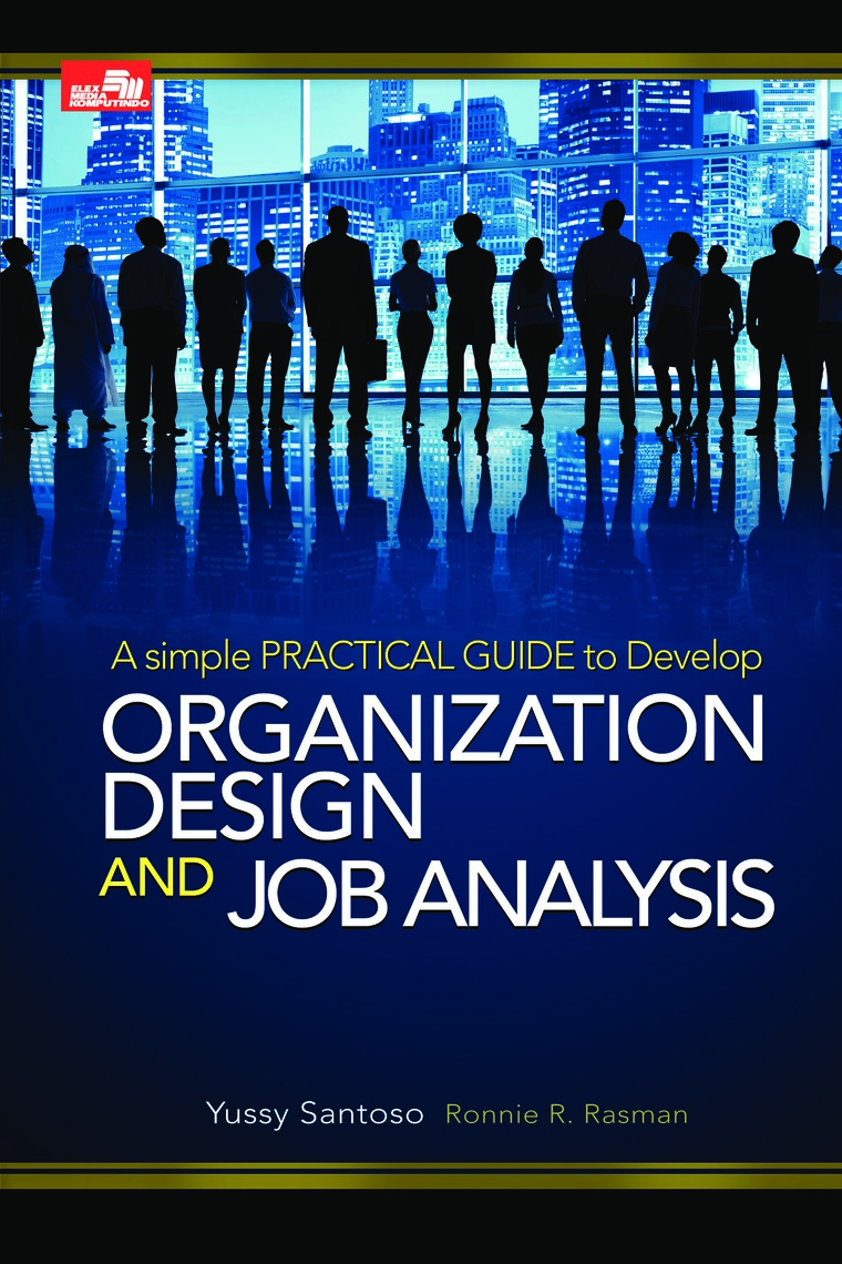 Buku Digital Organization Design & Job Analysis Edisi Revisi oleh Yussy Santoso
