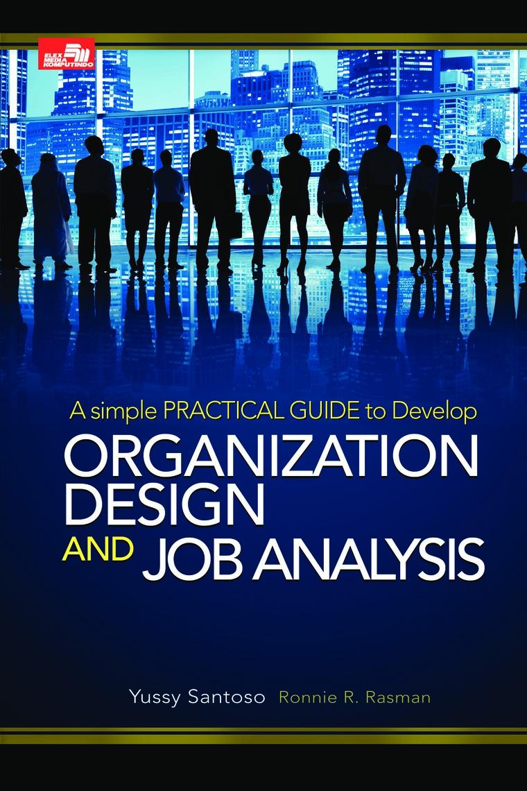 Organization Design & Job Analysis Edisi Revisi by Yussy Santoso Digital Book