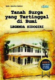 Legenda Sidogiri: Tanah Surga yang Tertinggal di Bumi by Mokh. Syaiful Bakhri Cover