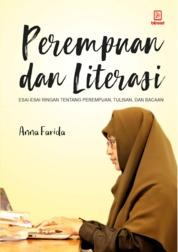 Cover Perempuan dan Literasi: Esai-Esai Ringan tentang Perempuan, Tulisan, dan Bacaan oleh Anna Farida