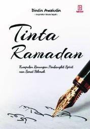 Tinta Ramadhan: goresan pena kehidupan by Dindin Awaludin Cover