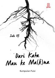 Cover Dari Kata Mau Ke Makna oleh Zaky Ef