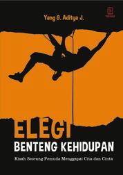 Cover Elegi Benteng Kehidupan oleh Yang G. Aditya