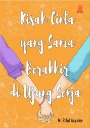 Cover Kisah Cinta yang Sama Berakhir di Ujung Senja oleh M Rifal Asyakir