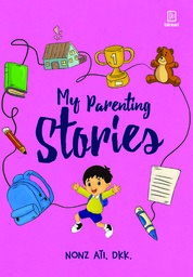 My Parenting Stories by Nonz Ati Cover