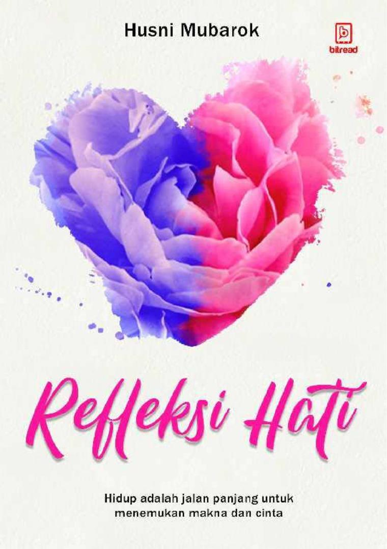 Buku Digital Refleksi Hati oleh Husni Mubarok