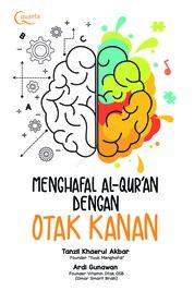 Menghafal Al-Qur`an dengan Otak Kanan by Tanzil Khaerul Akbar & Ardi Gunawan Cover